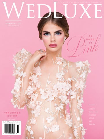a639487ce910f0 WedLuxe Magazine Summer Fall 2017 Vancouver