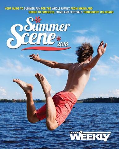 323df14a3e97 5 24 18 summer scene by Boulder Weekly - issuu