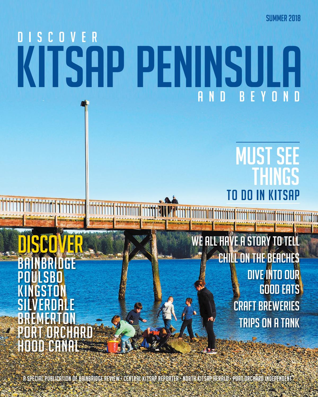 Discover Kitsap - 2018 by Sound Publishing - issuu