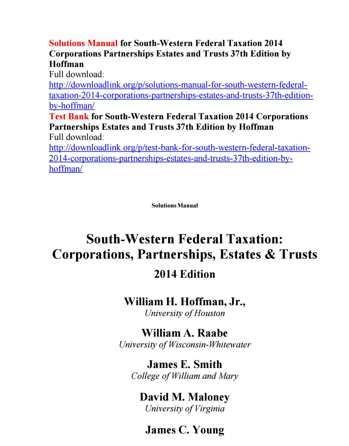 Solutions manual for south western federal taxation 2014 corporations  partnerships estates and trust by Nickelr111 - issuu