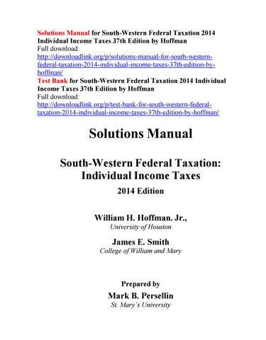 solutions manual for south western federal taxation 2014 individual rh issuu com Federal Taxation Book Federal Taxation Solution Manual