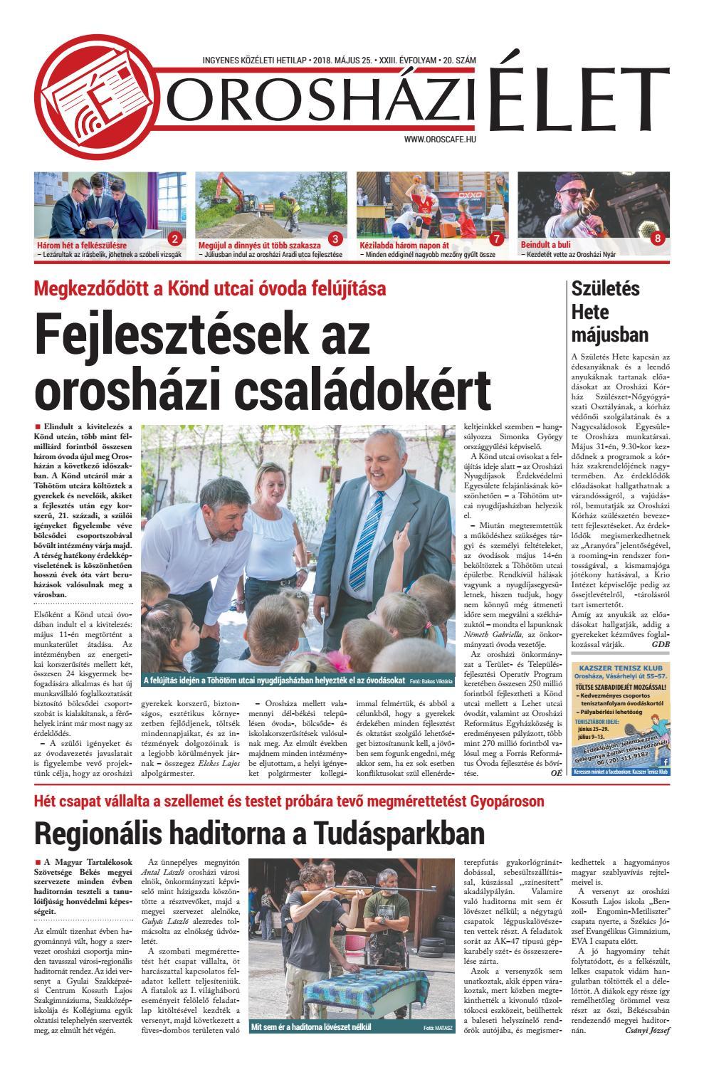 f9414a2ee6d2 2018.05.25/20. szám Orosházi Élet by OrosCafé - issuu