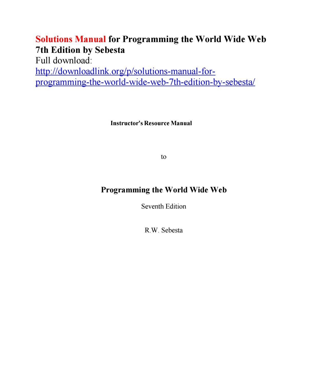 Solutions manual for programming the world wide web 7th