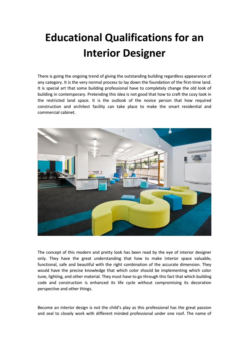 Educational Qualifications For An Interior Designer By Lisaadelhifashion Issuu