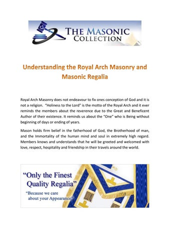 Understanding the royal arch masonry and masonic regalia by