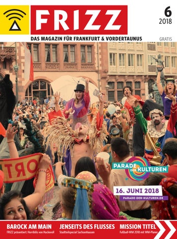 FRIZZ Das Magazin Frankfurt Juni 2018 by frizz frankfurt - issuu 018534bb4f