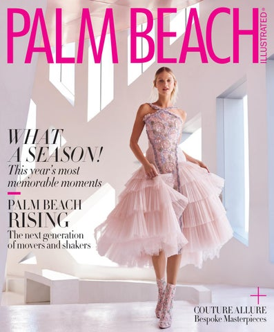 Palm Beach Illustrated - June  18 by Palm Beach Media Group - issuu 0028cb3812ba6