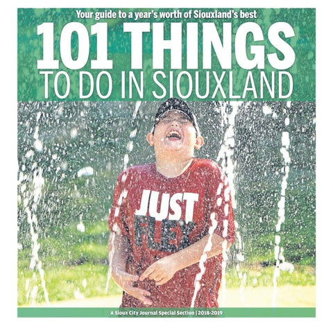 00602fbf9c4 101 Things To Do in Siouxland by Sioux City Journal - issuu