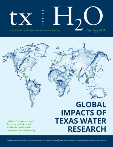 Spring 2018 txH2O by Texas Water Resources Insute - issuu on