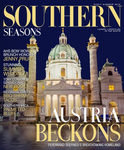 133483fee15e8 Southern Seasons Magazine Summer 2018 by Southern Seasons Magazine ...