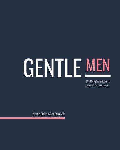 90aac6c24 GENTLEmen: Challenging adults to raise feminine boys by Andrew ...
