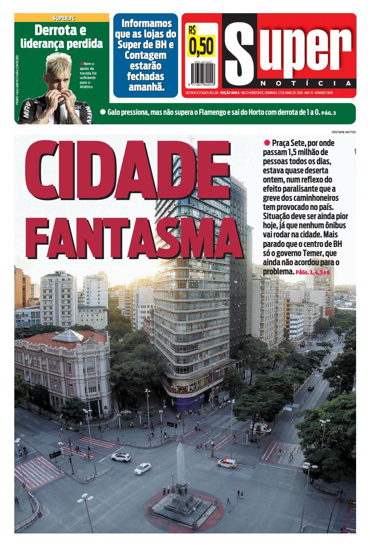 Super Notícia - 27.5.2018 by Tecnologia Sempre Editora - issuu d609da18362