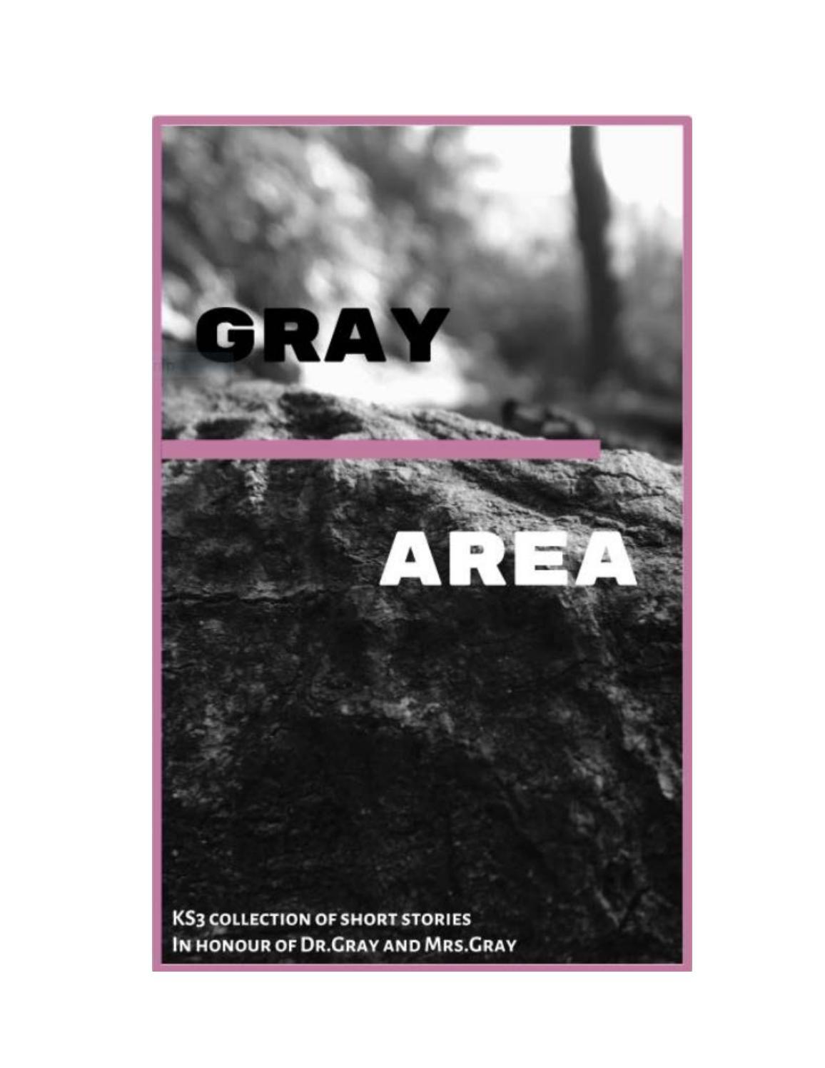 Gray Area Final By Duduzile Dunicz Issuu
