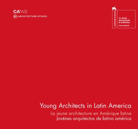 Young Architects In Latin America By Architecture Studio Issuu