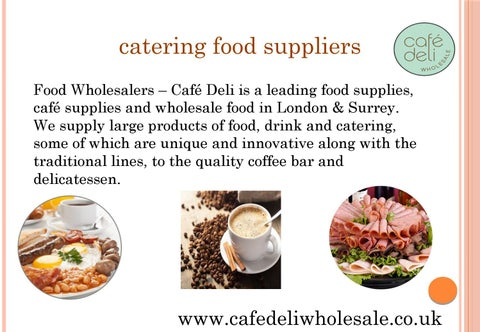 Food suppliers by cafedeli - issuu