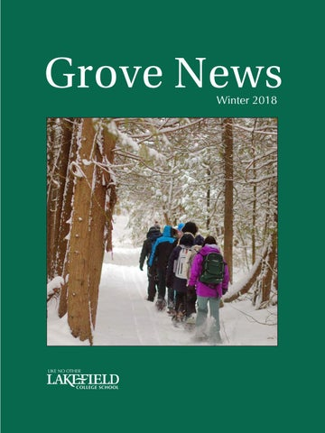Grove News Winter 2018 by Lakefield College School - issuu