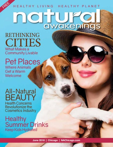 June 2018 natural awakenings chicago magazine by natural awakenings page 1 fandeluxe Image collections