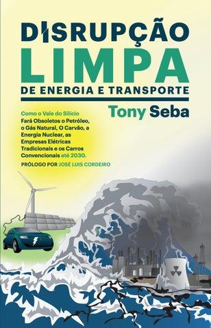 a683129b846 Disrupção Limpa de Energia e Transporte Como o Vale do Silício tornará  obsoletos o petróleo