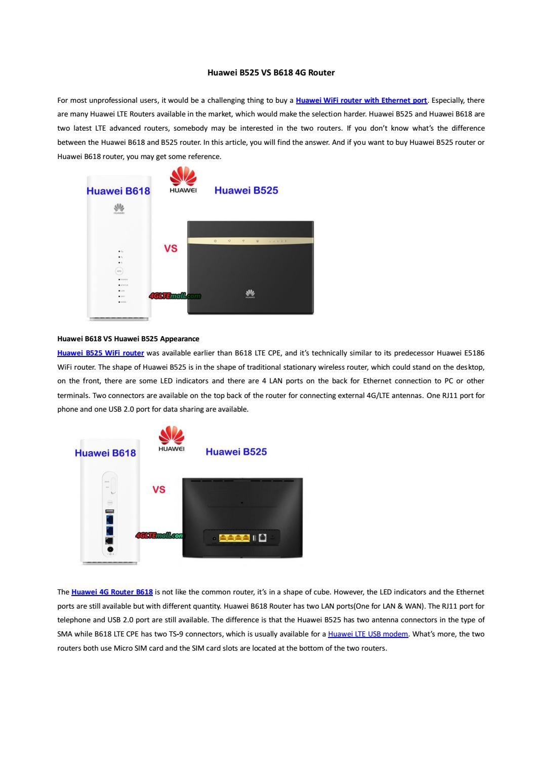 What's the difference between huawei b525 and b618 router by