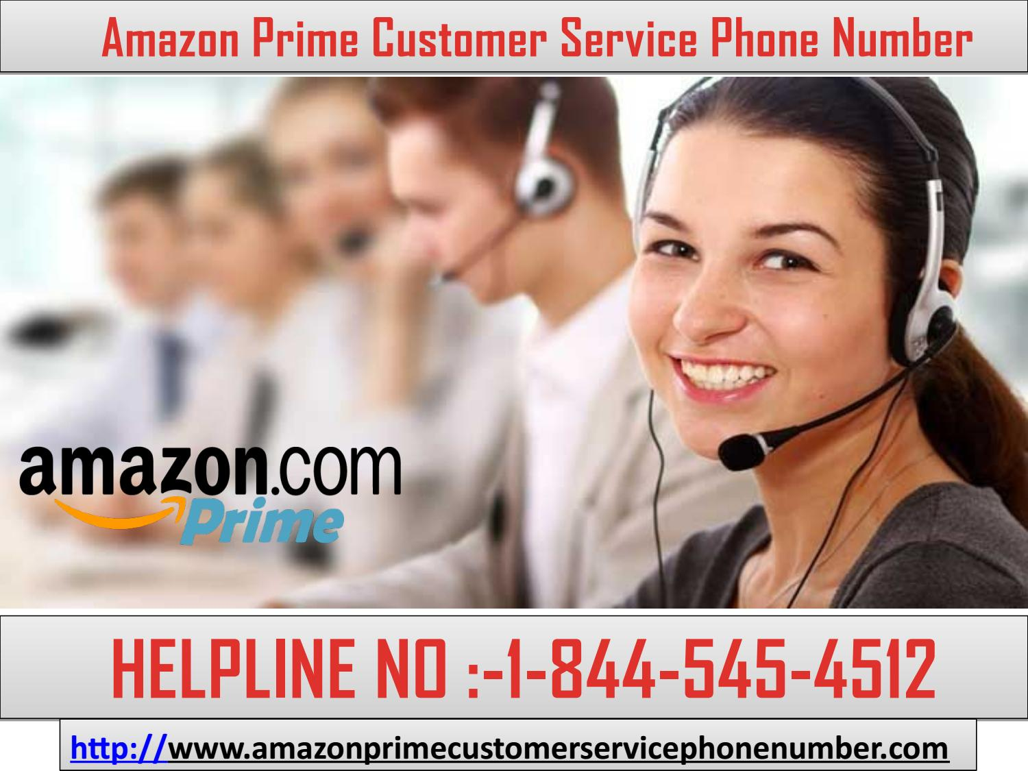 This Idea on Amazon Prime Customer Service Phone Number 1-844-545-4512 by devidwatson1995 - Issuu