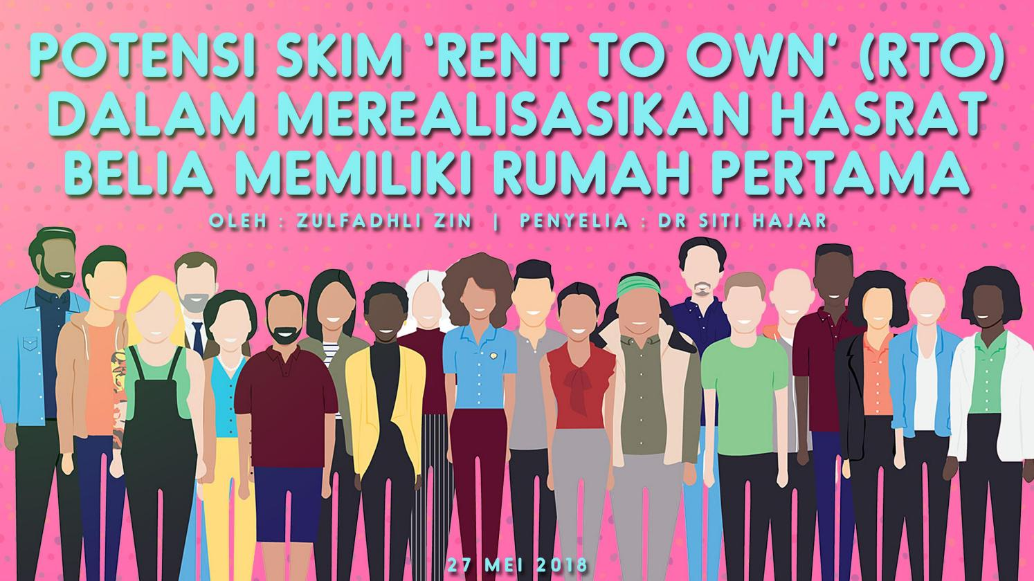 Potensi Skim Rent To Own Rto Dalam Merealisasikan Hasrat Belia Memiliki Rumah Pertama By Zulfadhli Zin Issuu
