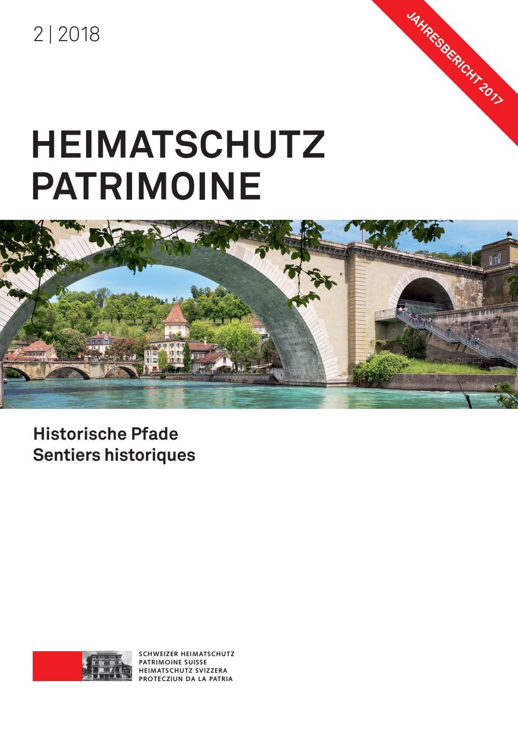 Heimatschutz/Patrimoine 2-2018 by Schweizer Heimatschutz - issuu