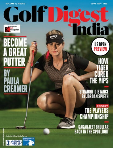 70851c8fcce Golf Digest India - June 2018 by Golf Digest India - issuu