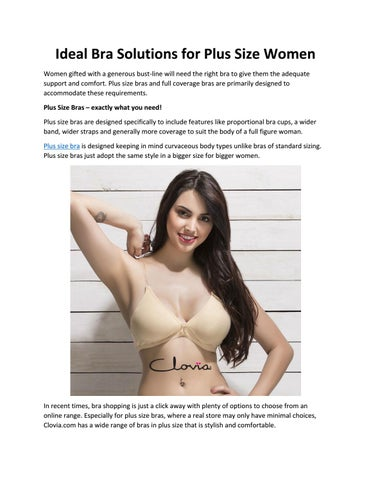 e0f88c585d1d Ideal Bra Solutions for Plus Size Women Women gifted with a generous  bust-line will need the right bra to give them the adequate support and  comfort.