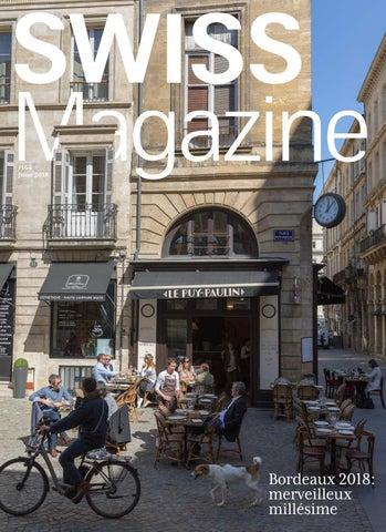 SWISS Magazine June 2018 - BORDEAUX by Swiss International ...