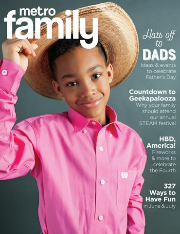 848436c9736 MetroFamily Magazine June 2018 by MetroFamily Magazine - issuu