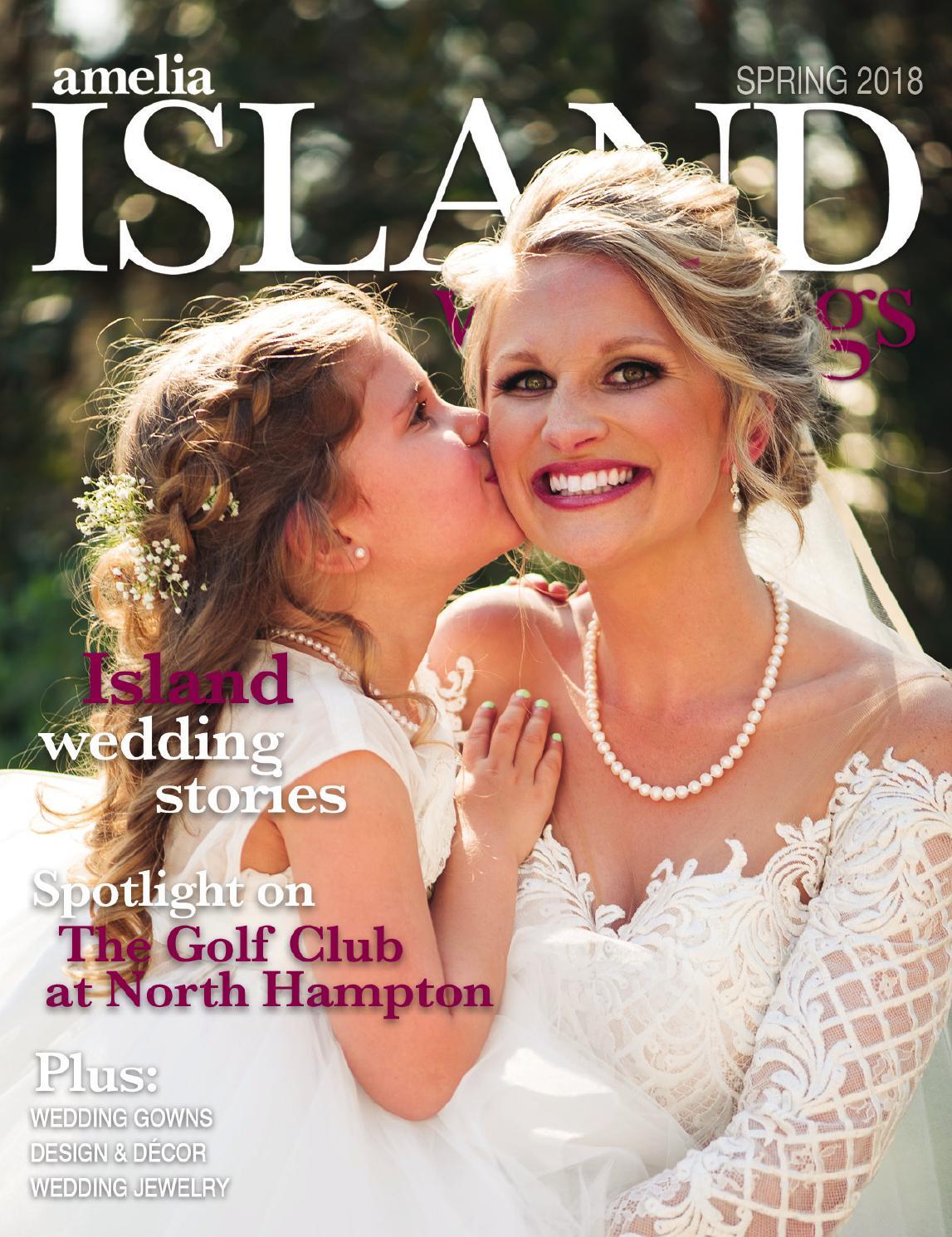 Amelia Island Weddings Spring 2018 By Sweetpea Media Inc Issuu