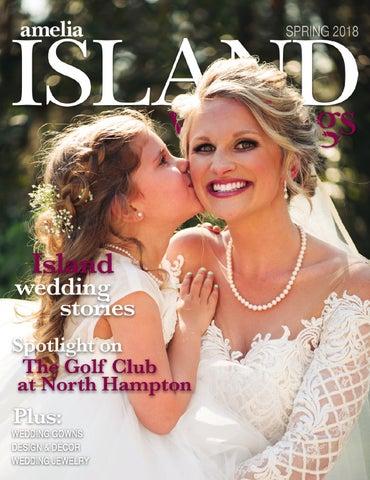 Amelia Island Weddings - Spring 2018 by Sweetpea Media, Inc