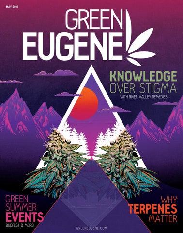 05/29/18 Green Eugene - May 2018 by Green Eugene Magazine - issuu