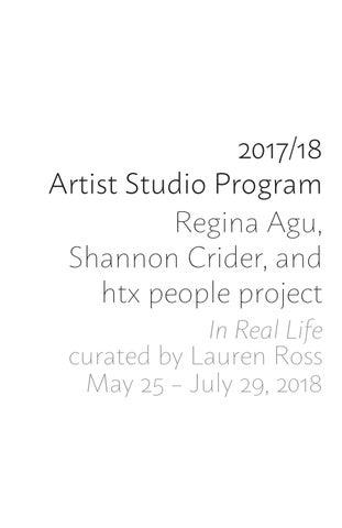 In Real Life: 2018 Artist Studio Program by Lawndale Art