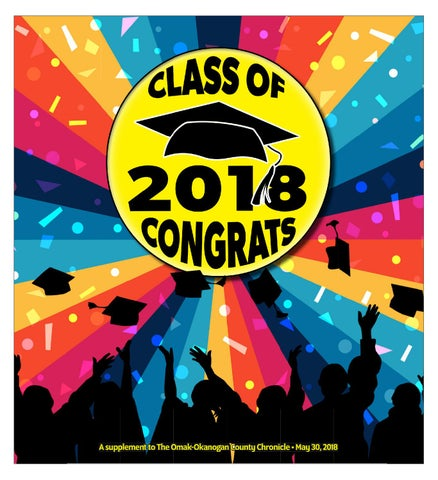 Graduation 2018 By The Omak Okanogan County Chronicle Issuu