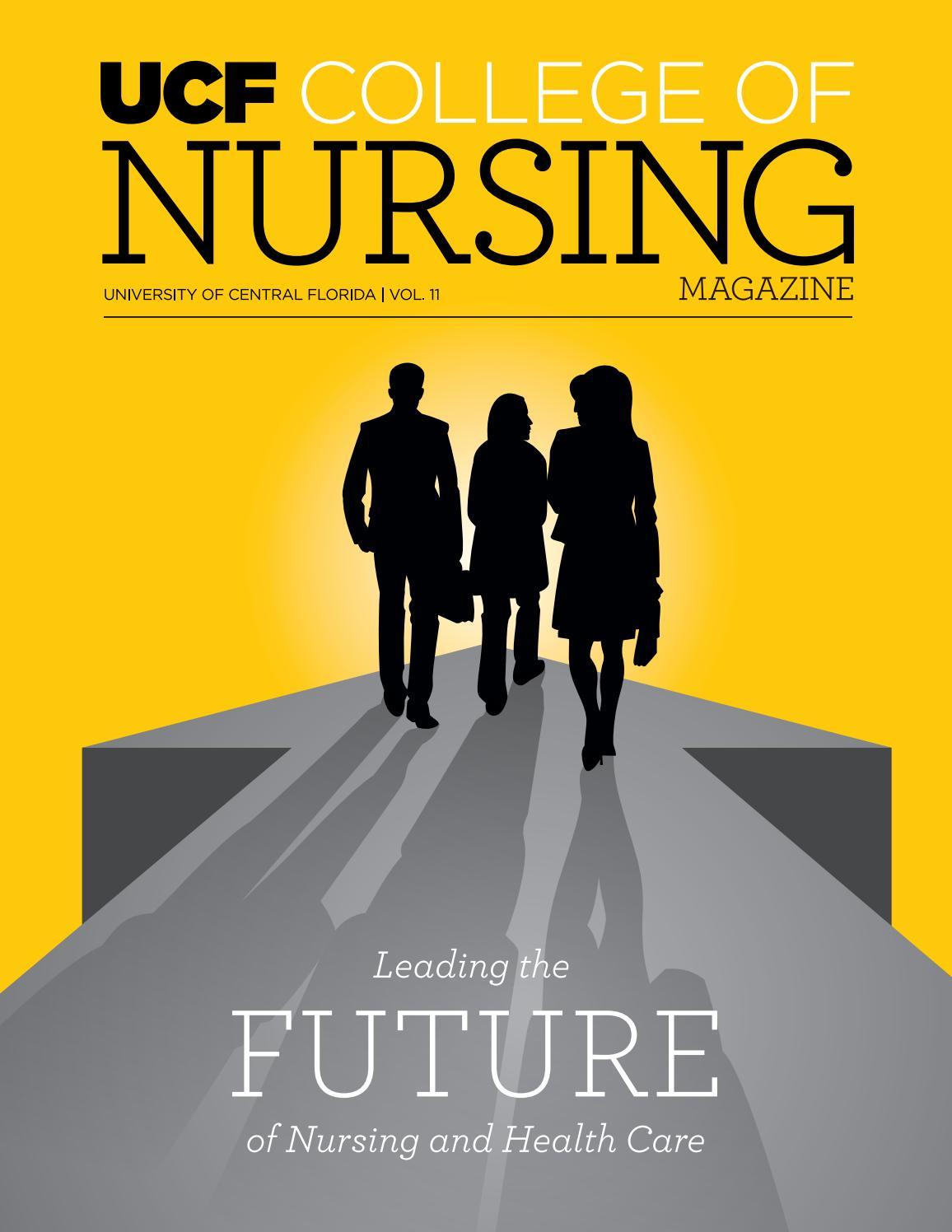 Ucf College Of Nursing >> 2016 Ucf Nursing Magazine Vol 11 By Ucf College Of Nursing
