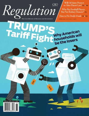 Regulation Spring 2018 by The Cato Institute - issuu