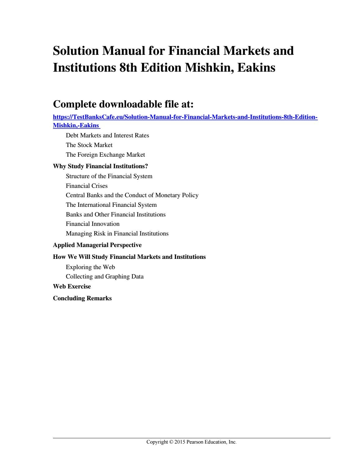 Solution Manual for Financial Markets and Institutions 8th Edition Mishkin,  Eakins by a669133557 - issuu