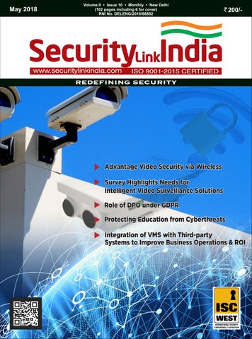 May issue 2018 low res by Security Link India - issuu