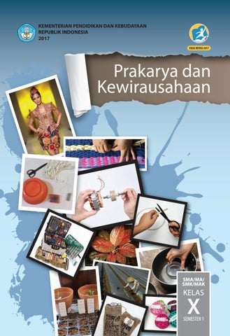 Kelas 10 Sma Prakarya Dan Kewirausahaan Siswa 2017 By Gallery