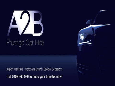 Best Car Hire In Melbourne Airport By A2b Prestige Car Hire Issuu
