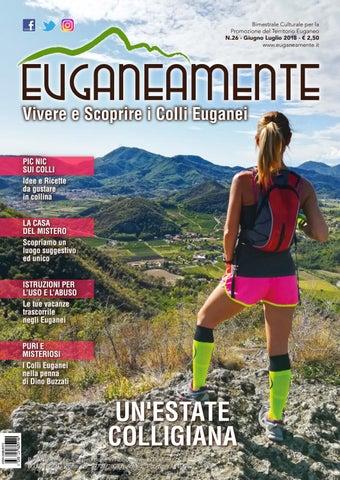 Bimestrale Culturale per la Promozione del Territorio Euganeo N.26 - Giugno  Luglio 2018 - € 2 1c14c376176
