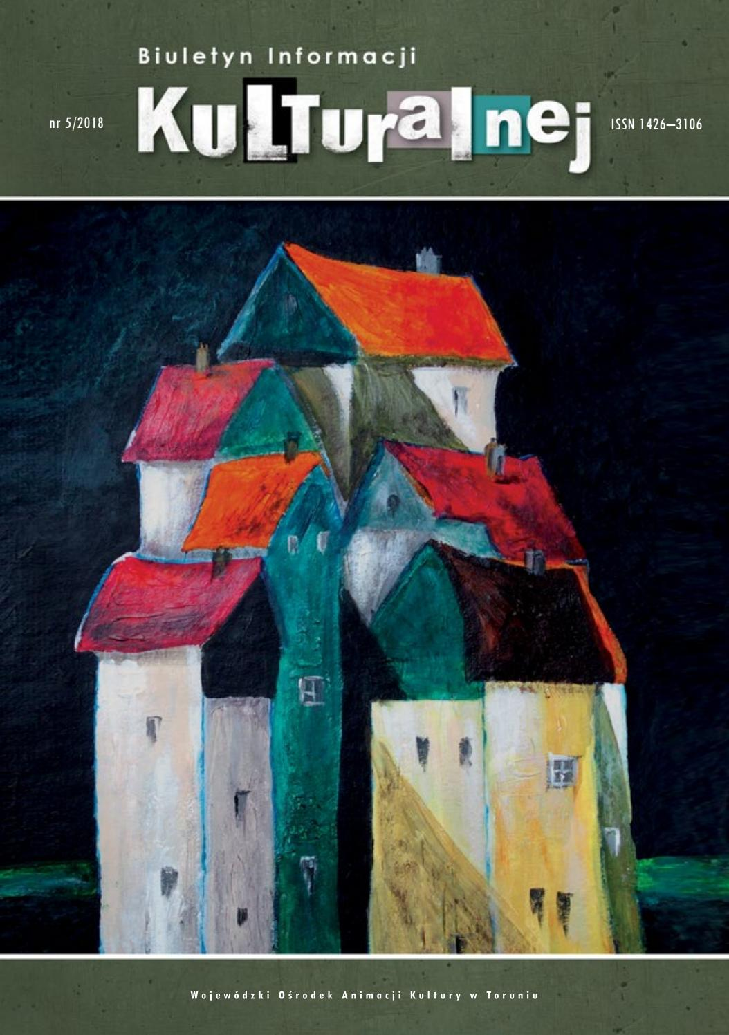 Biuletyn Informacji Kulturalnej Nr 052018 By Wojewódzki