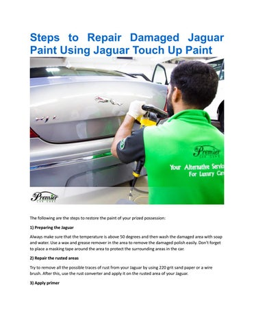 Page 1 Steps To Repair Damaged Jaguar Paint Using Touch