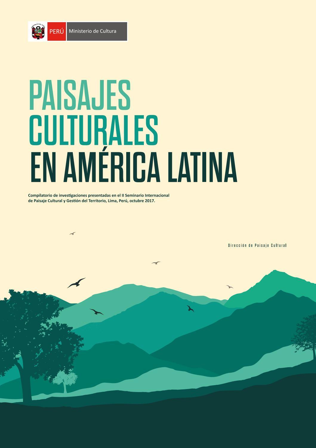 Paisajes Culturales En América Latina By Paisaje Cultural