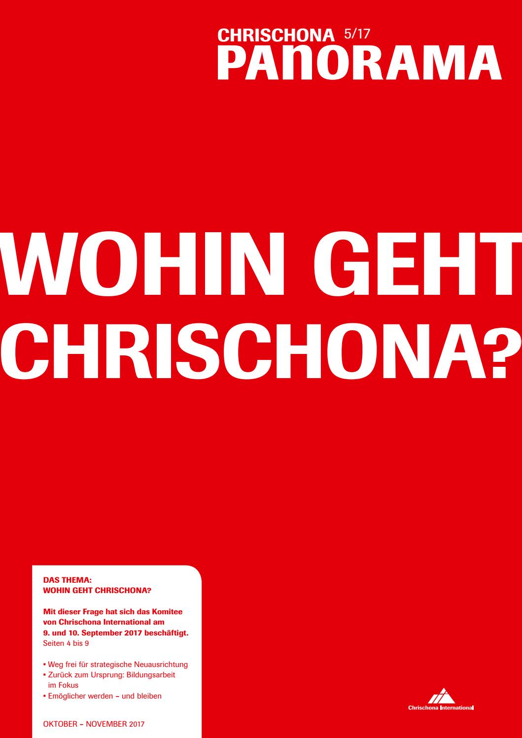 Chrischona-Panorama 5/2017: Wohin geht Chrischona? by Theologisches ...