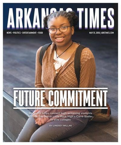 195ab4307 Arkansas Times - May 31, 2018 by Arkansas Times - issuu