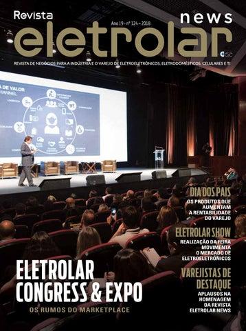 69f19d99a Revista Eletrolar News - Ed. 124 by Grupo Eletrolar - issuu