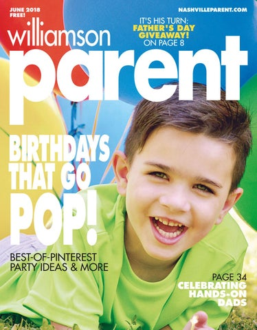 Williamson Parent Magazine June 2018 By Day Communications DayCom