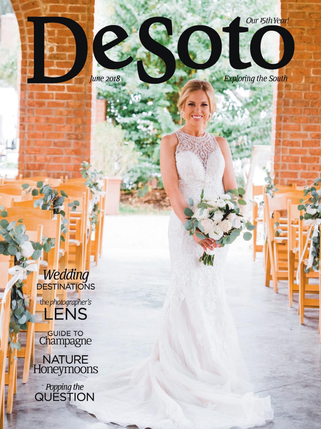 Desoto Magazine June 2018 By Desoto Magazine Exploring The South